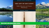 READ book  The Gift of Education: Public Education and Venture Philanthropy (Education, Politics
