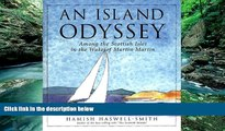 Deals in Books  An Island Odyssey: Among the Scottish Isles in the Wake of Martin Martin  Premium