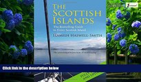 Books to Read  The Scottish Islands: A Comprehensive Guide to Every Scottish Island  Full Ebooks