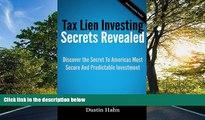 FREE PDF  Tax Lien Investing Secrets Revealed  BOOK ONLINE