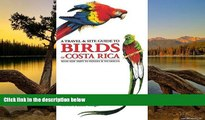 Deals in Books  A Travel and Site Guide to Birds of Costa Rica: With Side Trips to Panama and