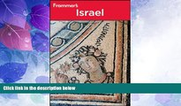 Big Deals  Frommer s Israel (Frommer s Complete Guides)  Best Seller Books Most Wanted