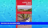 Buy NOW  Cape May Birds: A Folding Pocket Guide to Familiar Species in Cape May County (Pocket