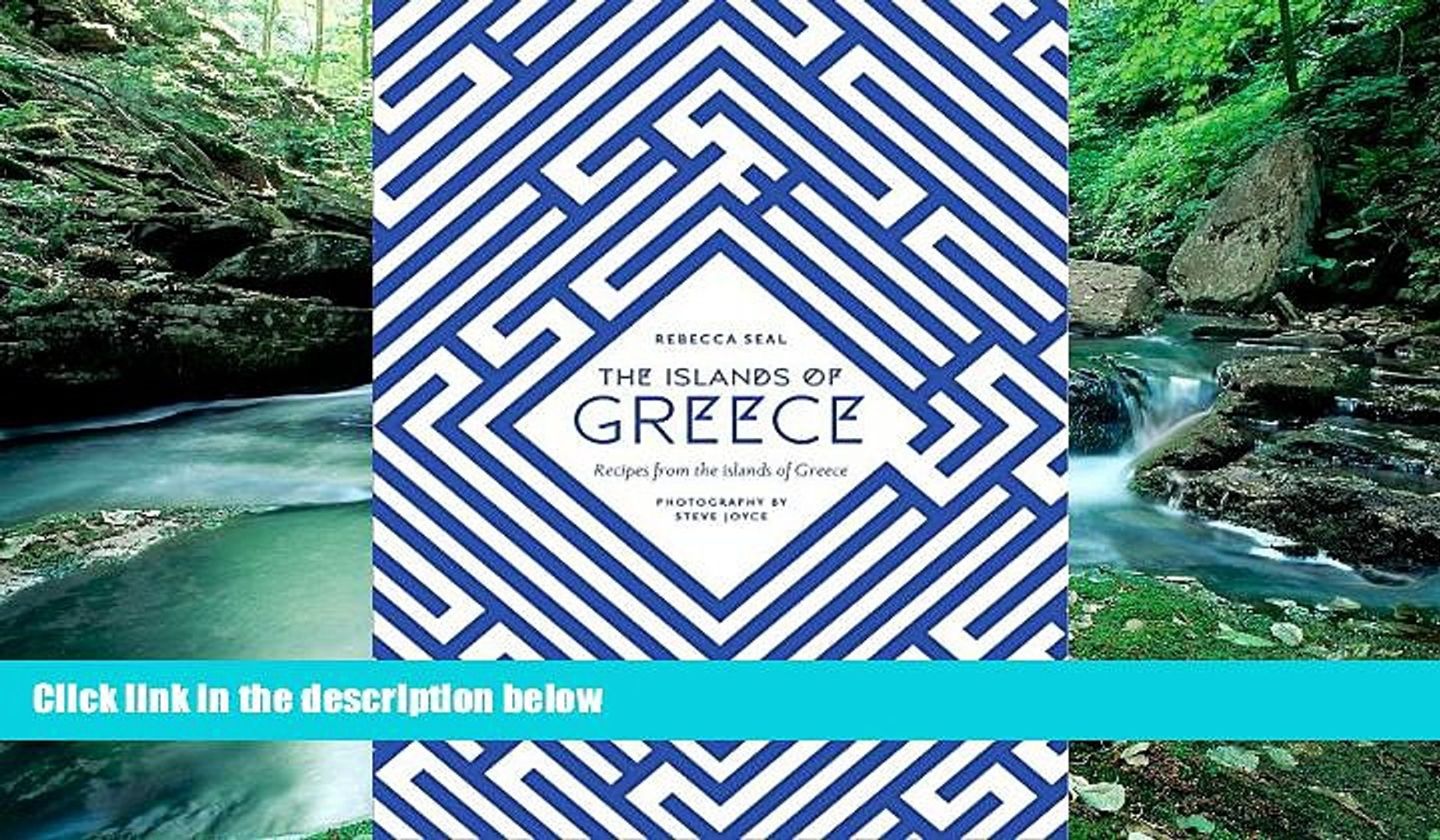 Full Online [PDF]  The Islands of Greece: Recipes from Across the Greek Seas  Premium Ebooks Full