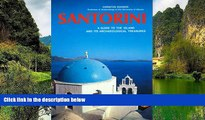 READ NOW  Santorini: A Guide to the Island and its Archaeological Treasures (Ekdotike Athenon