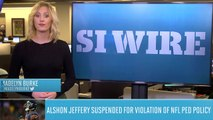 Bears WR Alshon Jeffery Suspended For PED Violation | SI Wire | Sports Illustrated