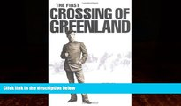 Books to Read  First Crossing of Greenland  Best Seller Books Most Wanted