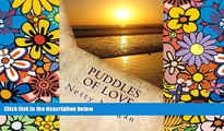 READ FULL  Puddles of Love: Wagging Tongues and Wagging Tails go out in the Midday Sun (Helen