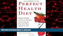 liberty book  Perfect Health Diet: Regain Health and Lose Weight by Eating the Way You Were Meant