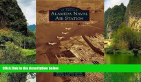 Big Sales  Alameda Naval Air Station (Images of America)  Premium Ebooks Online Ebooks