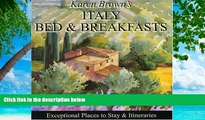 Buy NOW  Karen Brown s Italy Bed   Breakfasts 2010: Exceptional Places to Stay   Itineraries