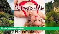 Big Sales  Ti Voglio Mio (Amore e Passione in Crociera) (Italian Edition)  READ PDF Online Ebooks