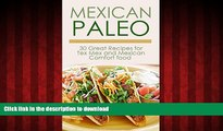 Best books  Mexican Paleo: 30 Great Recipes for Tex Rex and Mexican Comfort Food All Gluten-Free