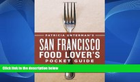 Deals in Books  Patricia Unterman s San Francisco Food Lover s Pocket Guide, Second Edition: