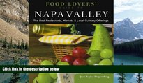 Buy NOW  Food Lovers  Guide to® Napa Valley: The Best Restaurants, Markets   Local Culinary