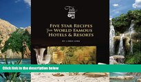 Big Sales  Five Star Recipes from World Famous Hotels   Resorts (Linda Lang s Taste of Travel)