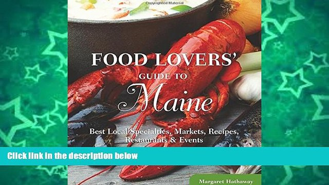 Big Sales  Food Lovers  Guide to Maine: Best Local Specialties, Markets, Recipes, Restaurants