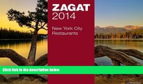 Big Sales  2014 New York City Restaurants (Zagat Survey New York City Restaurants)  Premium Ebooks