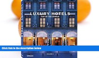 Buy NOW  Luxury Hotels: Top of the World Vol. II (English, German, French, Italian and Spanish