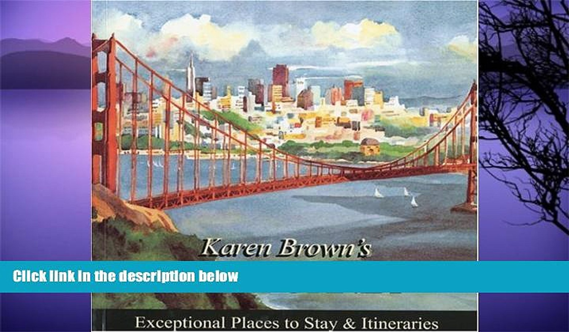 Big Sales  Karen Brown s California 2010: Exceptional Places to Stay   Itineraries (Karen Brown s