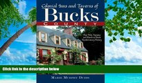 Big Sales  Colonial Inns and Taverns of Bucks County:: How Pubs, Taprooms and Hostelries Made