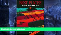 Big Sales  Best Places Northwest: The Locals  Guide to the Best Restaurants, Lodgings, Sights,
