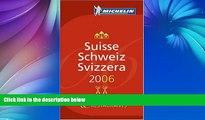 Big Sales  Michelin Red Guide 2006 Suisse Schweiz Svizzera (Michelin Red Guides)  Premium Ebooks