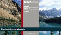 Buy NOW  Zagat Top U.S. Hotel, Resorts   Spas (Zagat Survey: Top U.S. Hotels, Resorts   Spas)