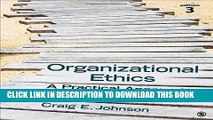 Best Seller Organizational Ethics: A Practical Approach Free Read