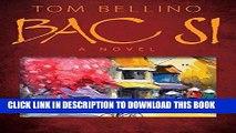 [PDF] Bac Si: A Novel Full Online