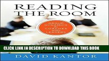 Best Seller Reading the Room: Group Dynamics for Coaches and Leaders Free Read
