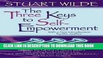 Best Seller The Three Keys to Self-Empowerment Free Read