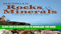 Ebook Michigan Rocks   Minerals: A Field Guide to the Great Lake State (Rocks   Minerals