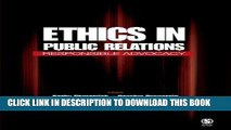 Ebook Ethics in Public Relations: Responsible Advocacy Free Read