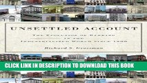 Best Seller Unsettled Account: The Evolution of Banking in the Industrialized World since 1800