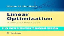 Ebook Linear Optimization: The Simplex Workbook (Undergraduate Texts in Mathematics) Free Read