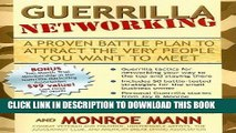 Best Seller Guerrilla Networking: A Proven Battle Plan to Attract the Very People You Want to Meet