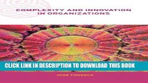 Best Seller Complexity and Innovation in Organizations (Complexity and Emergence in Organizations)