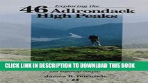 Ebook Exploring the 46 Adirondack High Peaks: With 282 Photos, Maps   Mountain Profiles, Excerpts