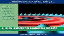 Best Seller Fundamentals of Physics II: Electromagnetism, Optics, and Quantum Mechanics (The Open