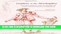 Best Seller Orpheus in the Marketplace: Jacopo Peri and the Economy of Late Renaissance Florence