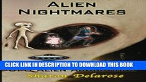 [PDF] Alien Nightmares: Screen Memories of UFO Alien Abductions: Abducted by Aliens for Decades