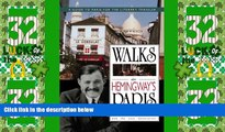 Buy NOW  Walks In Hemingway s Paris: A Guide To Paris For The Literary Traveler  Premium Ebooks