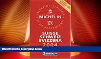 Deals in Books  Michelin Red Guide 2004 Suisse/Schweiz/Svizzera (Michelin Red Guide: Suisse,