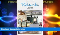 Deals in Books  Helsinki Cafes: A must-have book for travelers and for those who just love Finland