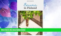 Deals in Books  Sauna in Finland: The Ultimate Sauna Guide for Travelers and Sauna Enthusiasts