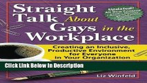 [PDF] Straight Talk About Gays in the Workplace, Third Edition: Creating an Inclusive, Productive