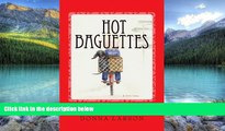 Best Buy Deals  Hot Baguettes: Hot Baguettes: The Memoir of a Wacky-Woman s Escape From Her