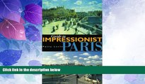Buy NOW  Guide to Impressionist Paris: Nine Walking Tours to the Impressionist Painting Sites in
