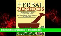liberty book  Herbal Remedies: Teach Me Everything I Need To Know About Herbal Remedies In 30